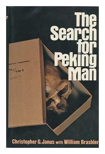 9780025589902: The search for Peking man