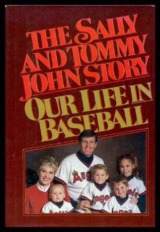 9780025592605: The Sally and Tommy John Story