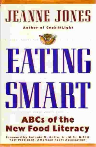 9780025597723: Eating Smart: ABC's of the New Food Literacy