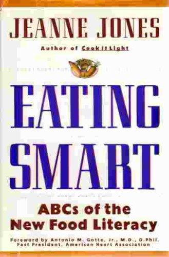 9780025597723: Eating Smart: ABCs of the New Food Literacy