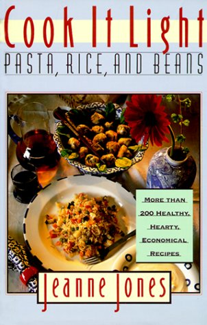 9780025597730: Cook It Light: Pasta, Rice, and Beans