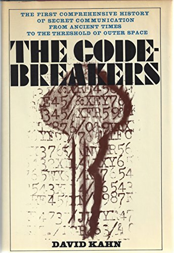9780025604605: The Codebreakers: The Story of Secret Writing