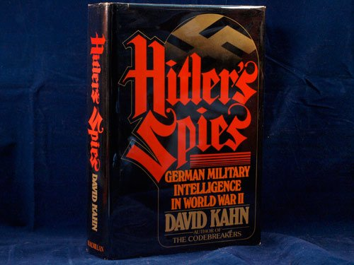 9780025606104: Hitler's Spies: German Military Intelligence in World War II