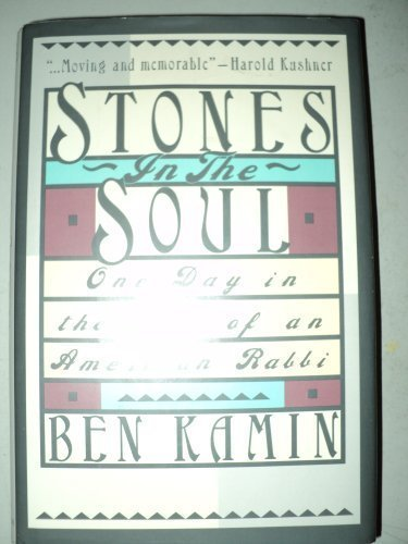 Stones in the Soul: One Day in the Life of an American Rabbi