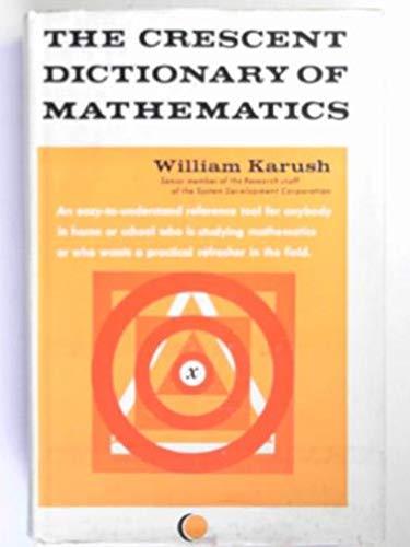 9780025606906: Crescent Dictionary of Mathematics