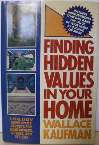 9780025607200: FINDING HIDDEN VALUE IN YOUR HOME