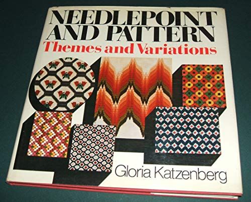 9780025608108: Needlepoint and Pattern: Themes and Variations