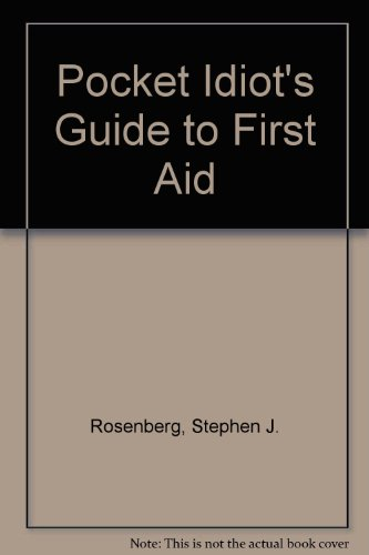 9780025610156: Pocket Idiot's Guide to First Aid
