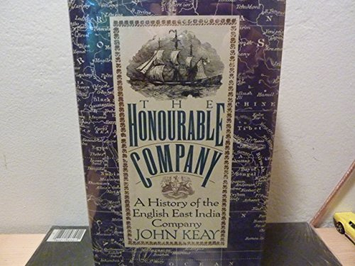 9780025611696: The Honourable Company: A History of the English East India Company