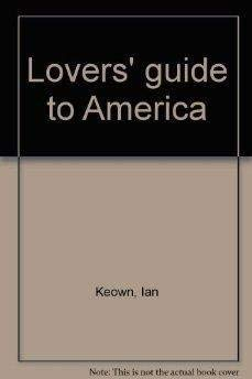 9780025623002: Lovers' guide to America