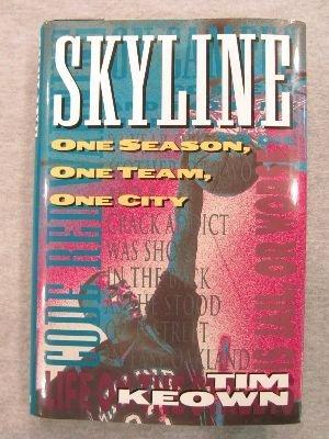 9780025623057: Skyline: One Season, One Team, One City