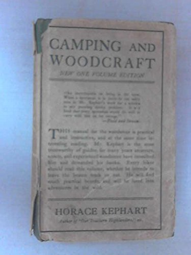 9780025626805: Camping and Woodcraft; a Handbook for Vacation Campers and for Travelers in the Wilderness