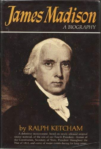 9780025629400: James Madison: A Biography
