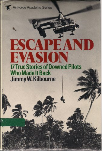 9780025630000: Escape and Evasion: 17 True Stories of Downed Pilots Who Made It Back
