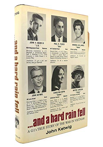 9780025630703: And a Hard Rain Fell: A Gi's True Story of the War in Vietnam