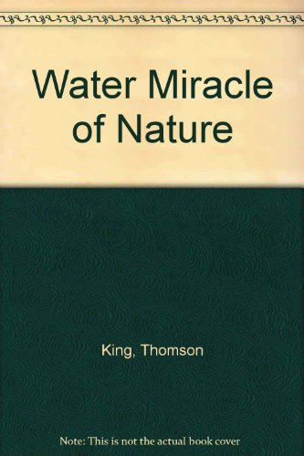 9780025631601: Water Miracle of Nature