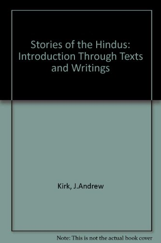 9780025632301: Stories of the Hindus: Introduction Through Texts and Writings