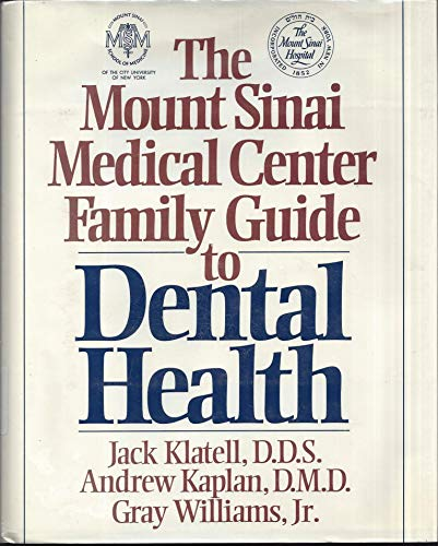 9780025636750: The Mount Sinai Medical Center Family Guide to Dental Health