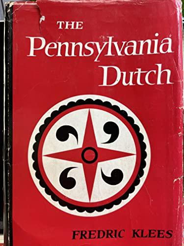 The Pennsylvania Dutch: Klees, Fredric