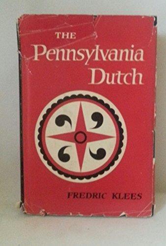 9780025638204: The Pennsylvania Dutch