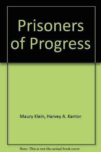 9780025638808: Prisoners of Progress: American Industrial Cities, 1850-1920