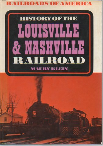 9780025638907: History of the Louisville and Nashville Railroad