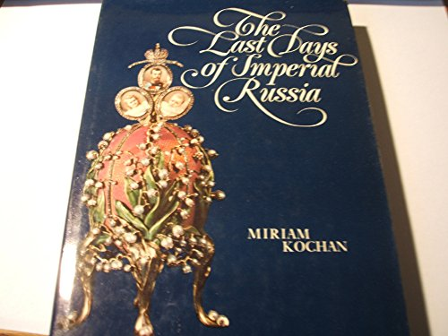 9780025649002: The last days of imperial Russia