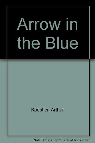 9780025650206: Arrow in the Blue