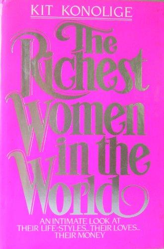 Richest Women in the World: Konolige, Kit