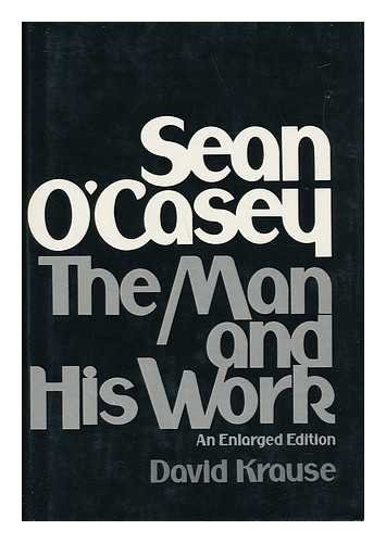 9780025666405: Sean O'Casey: the man and his work