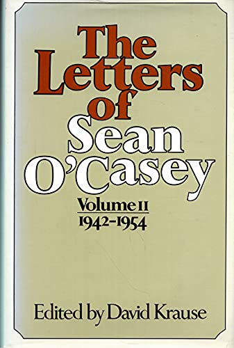 9780025666702: The Letters of Sean O'Casey, Vol. 2: 1942-1954