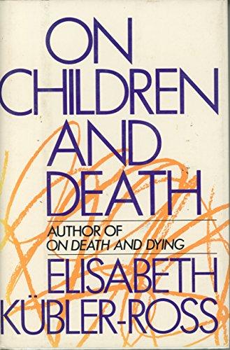 9780025671102: On Children and Death