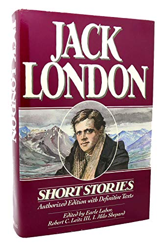 9780025671805: Short stories of Jack London: Authorized one-volume edition