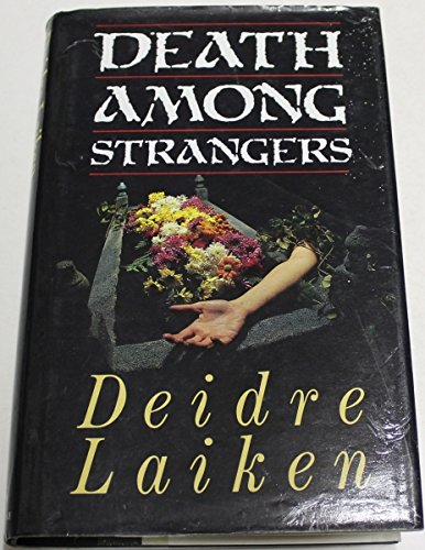 9780025674004: Death Among Strangers