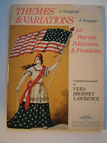 Music for Patriots, Politicians, and Presidents.: LAWRENCE, VERA BRODSKY