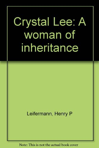 9780025702202: Crystal Lee, a woman of inheritance