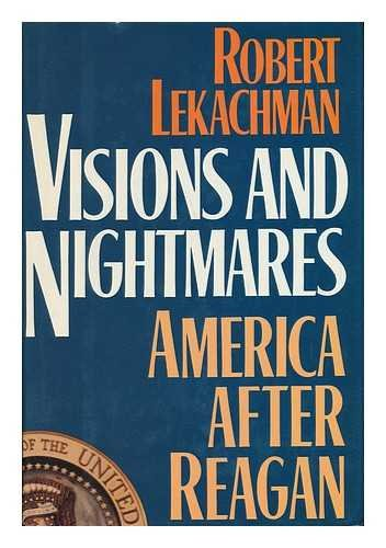 9780025702318: Visions and Nightmares