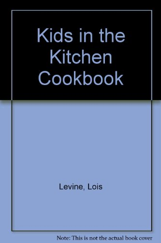 9780025703803: Kids in the Kitchen Cookbook
