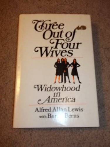 9780025705005: Three out of four wives: Widowhood in America