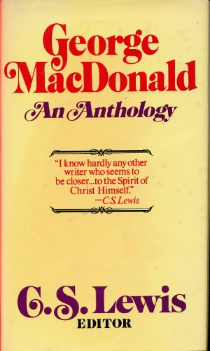 9780025705302: George Macdonald: An Anthology, 2nd Edition