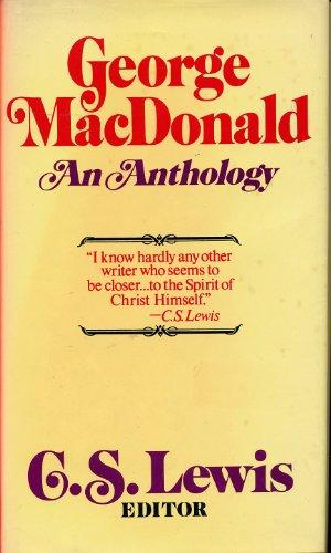 9780025705302: George Macdonald: An Anthology, 2nd Edition