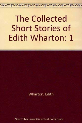 9780025706002: COLLECTED SHORT STORIES OF EDITH WHARTON. VOL. I