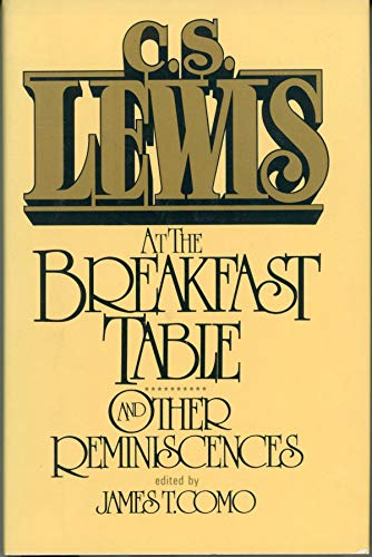 9780025706200: C. S. Lewis at the Breakfast Table and Other Reminiscences