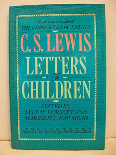 9780025708303: C. S. Lewis: Letters to Children