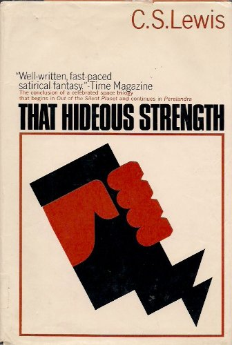 9780025712508: That Hideous Strength: A Modern Fairy-Tale for Grown-Ups