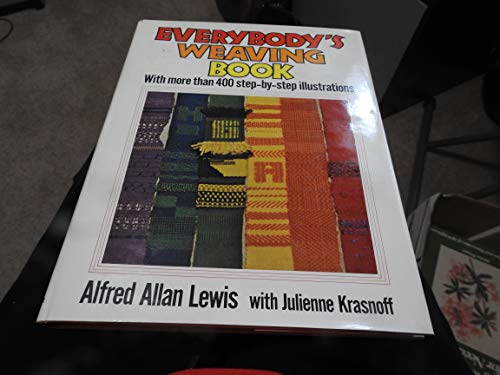 9780025712706: Everybody's Weaving Book: With More Than 400 Step-by-Step Illustrations