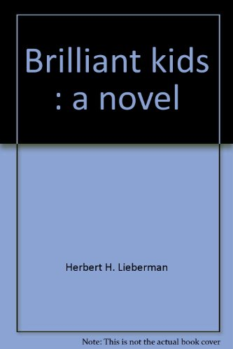9780025718104: Brilliant kids: A novel