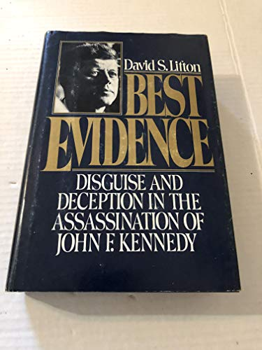 9780025718708: Best Evidence: Deception and Disguise in the Assassination of John F. Kennedy