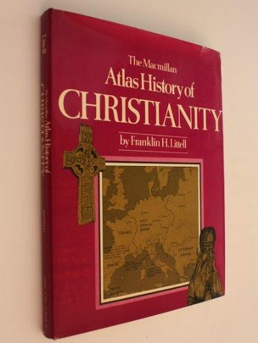 9780025731400: The Macmillan atlas history of Christianity
