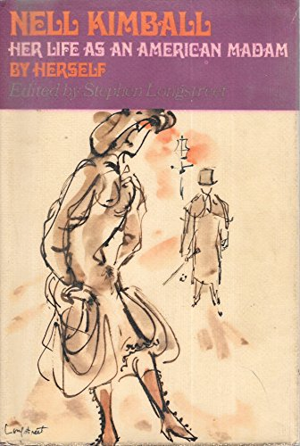 9780025750500: Nell Kimball: Her Life As an American Madam,